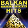 ピラミッドス初フルアルバム「BALKAN HITS」